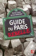 GUIDE DU PARIS REBELLE