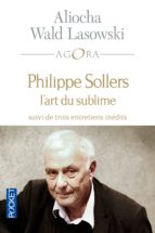 PHILIPPE SOLLERS OU L'ART DU SUBLIME