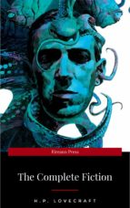 H.P. Lovecraft: The Fiction: Complete and Unabridged (ebook)