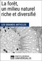 La forêt, un milieu naturel riche et diversifié (ebook)
