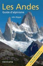 Patagonie et terre de feu : Les Andes, guide d'Alpinisme (ebook)