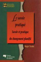 Le savoir pratiqué (ebook)