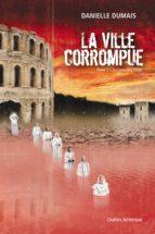 LA VILLE CORROMPUE, TOME 3
