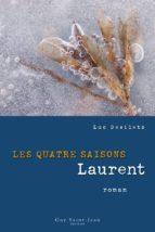 Les quatre saisons : Laurent (ebook)