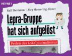 Lepra-Gruppe hat sich aufgelöst (ebook)