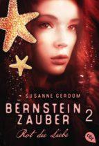 Bernsteinzauber 02 - Rot die Liebe (ebook)