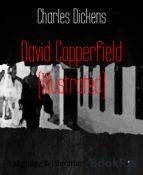 David Copperfield (Illustrated) (ebook)