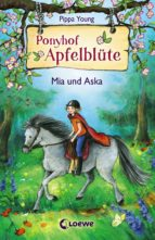 Ponyhof Apfelblüte 5 - Mia und Aska (ebook)