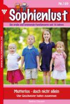 Sophienlust 169 - Liebesroman (ebook)