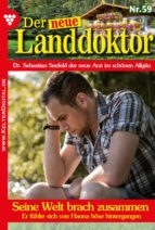 Der neue Landdoktor 59 - Arztroman (ebook)