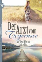 Der Arzt vom Tegernsee 8 – Arztroman (ebook)
