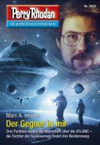 Perry Rhodan 2832: Der Gegner in mir (ebook)