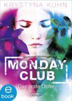 Monday Club. Das erste Opfer (ebook)