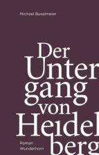 Der Untergang von Heidelberg (ebook)