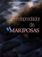 EL DEPREDADOR DE MARIPOSAS