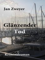GLÄNZENDER TOD