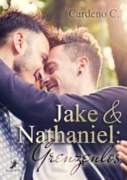 Jake & Nathaniel: Grenzenlos (ebook)