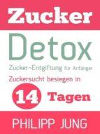 ZUCKER-DETOX