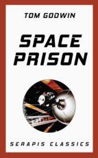 Space Prison (Serapis Classics) (ebook)