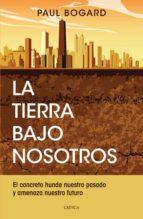 La tierra bajo nosotros (ebook)