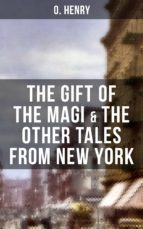 THE GIFT OF THE MAGI & THE OTHER TALES FROM NEW YORK (ebook)