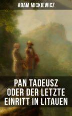 Pan Tadeusz oder Der letzte Einritt in Litauen (ebook)