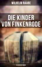 DIE KINDER VON FINKENRODE: HISTORISCHER ROMAN