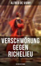 Verschwörung gegen Richelieu (Historischer Roman) (ebook)