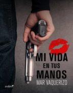 Mi vida en tus manos (ebook)