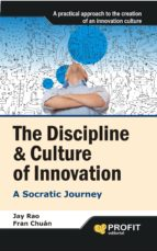 The Discipline & Culture of Innovation