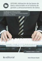 Utilización de las bases de datos relacionales en el sistema de gestión y almacenamiento de datos. ADGG0308 (ebook)
