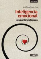 Inteligencia emocional. Desmontando tópicos (ebook)