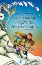 La biblioteca mágica del Profesor Marloc (ebook)