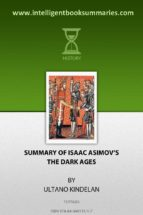 "Summary of Isaac Asimov's, ""The Dark Ages"""