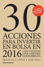 30 acciones para invertir en bolsa en 2016 (ebook)