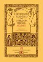 Diccionario de filologia del siglo XVI