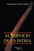 Al servicio de la patria (ebook)