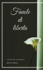 Favole di liberta (ebook)