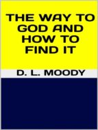 The way to God and how to find it (ebook)
