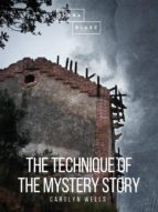 The Technique of the Mystery Story (ebook)