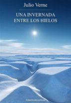 Una invernada entre los hielos (ebook)