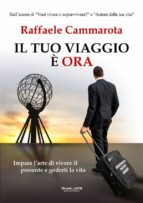 Il tuo viaggio è ORA (ebook)