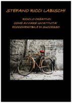 Riciclo Creativo: come avviare un'attività ecocompatibile di successo (ebook)