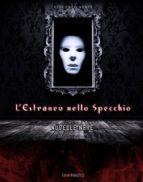 L'estraneo nello specchio (ebook)