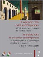 Il malessere nella civiltà contemporanea. Gli psicanalisti e la psicanalisi tra libertà e potere (ebook)