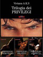Trilogia dei Privilegi (ebook)