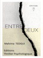 ENTREDEUX ÉPISODE 11