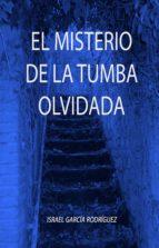 EL MISTERIO DE LA TUMBA OLVIDADA (ebook)