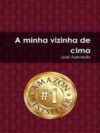 A MINHA VIZINHA DE CIMA