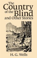 The Country of the Blind, and Other Stories   (ebook)
